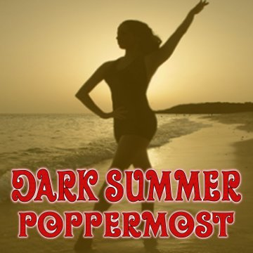 "Poppermost ""Dark Summer"" song cover art"