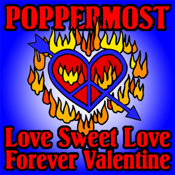 "Poppermost ""Love Sweet Love"" and ""Forever Valentine"" cover art"