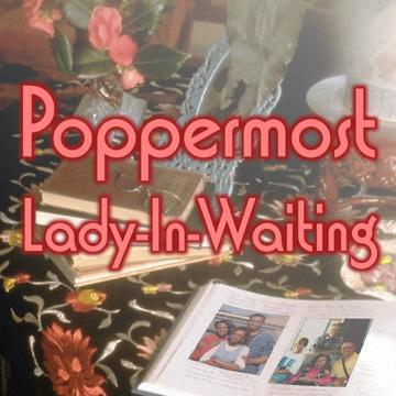 "Poppermost ""Lady- In-Waiting"" cover art"