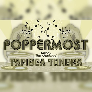 "Poppermost ""Tapioca Tundra?"" song cover art"